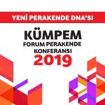 2019 Yılı Kümpem Forum Perakende Konferansı – Sektör Günü